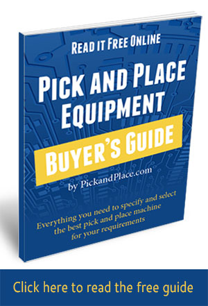 Click to read the free Pick and Place Equipment Buyer's Guide